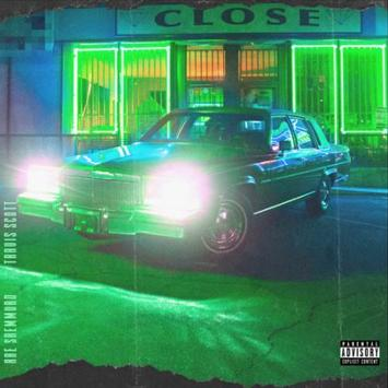 Rae Sremmurd feat Travis Scott Close new mp3 track